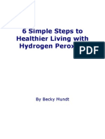 6 Simple Steps to Healthier Living With Hydrogen Peroxide