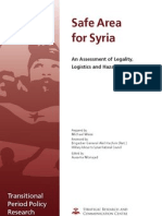 Safe Area for Syria -- An Assesment of Legality, Logisitcs And Hazards