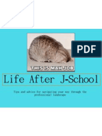 Life After JSchool