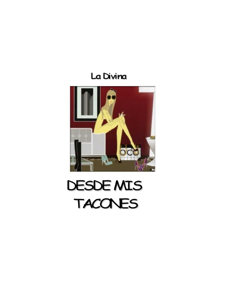 La Divina - Desde Mis Tacones d0601665554d