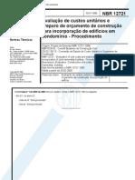 NBR 12721 - Avaliacao de Custos Unitarios e Preparo de Orcamento de Construcao Para Incorporacao de Edificio Em Condominio - Procedimento