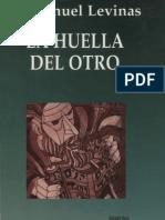 Levinas Emmanuel - La Huella Del Otro
