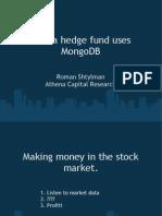 How a Hedge Fund Uses MongoDB (1)