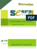 Sesca09, s.l. Turismo Activo