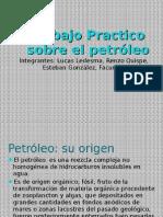 Trabajo Practico Sobre El Petróleo