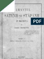 Radu Rosetti- Pământul sătenii şi stăpânii în Moldova. Tomul 1 . Dela origini până la 1834