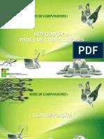 Aula 3 Introduçao a redes de computadores - Classificação e componetes de rede