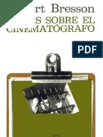 Bresson, Robert - Notas Sobre El Cinematografo (Cv)