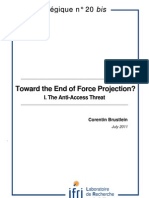 Toward the End of Force Projection? I. The Anti-Access Threat