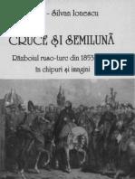 Adrian Silvan Ionescu- Războiul ruso turc din 1853-1854 in chipuri şi imagini