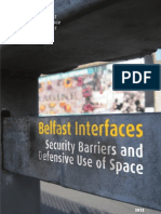 Belfast Interfaces - Security Barriers and Defensive Use of Space