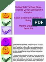 Karşılaştırmalı çocuk edebiyatı - Türkiye'deki Tarihsel Süreç İçerisinde Çocuk Edebiyatının Gelişimi