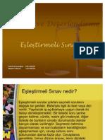 2010-2011 ÖLÇME VE DEĞERLENDİRME (Ertuğ CAN) - Eslestirmeli_Sorular