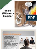 2010-2011 ÖLÇME VE DEĞERLENDİRME (Ertuğ CAN) - Sözlü (Mülakat) Sınavlar