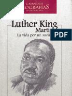 Grandes Biografias - Martin Luther King