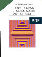 Asenso y Crisis Del Estado Social Autoritario Enrique de La Garza