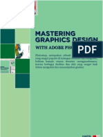 Mastering Graphics Design With Adobe Photoshop
