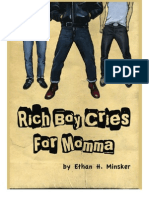 Chapter 1 - Rich Boy Cries for Momma by Ethan H. Minsker