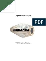 Aprenda Como Tocar a Mrdanga Por Vipramukhya Dasa (Trad. Completa)