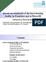 Lkhamsuren Bayarjargal- Recent developments of the laser-heating facility in Frankfurt and at Petra-III