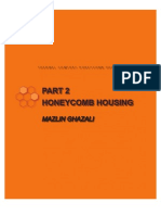 Honeycomb Housing