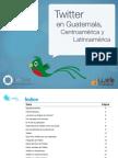 Estudio Twitter La Ti No America Centro Guatemala 110615103418 Phpapp01