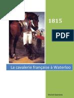 La cavalerie française à Waterloo