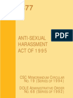 Republic Act 7877 - Anti-Sexual Harassment Act of 1995 Civil Service Commission Memorandum Circular No. 19 (Series of 1994) Department of Labor & Employment Administrative Order No. 68 (Series of 1992)