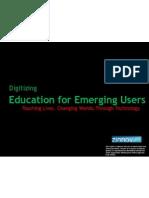 Digitizing Education for Emerging Users