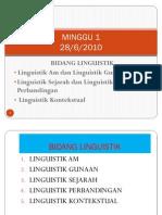 Minggu 1-Bidang Linguistik
