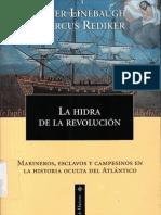 Linebaugh, Peter y Rediker, Markus - La hidra de la revolución