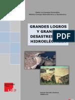 Grandes logros y grandes desastres de la hidroeléctrica