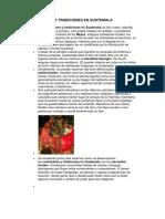 Costumbres y Tradiciones en Guatemala