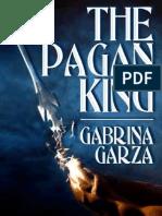 Gabrina Garza - The Pagan King