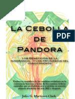 La Cebolla de Pandora-Los Beneficios de La Ignorancia...y Los Privilegios Del Conocimiento (Introducción)