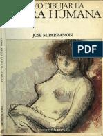 José Parramon - Como dibujar la figura humana