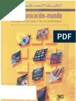 La Comunicacion Mundo Historia de Las Ideas y de Las Estrategias - Armand Mattelart