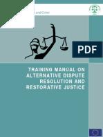 47745583 Training Manual on Alternative Dispute Resolution and Restorative Justice[1]