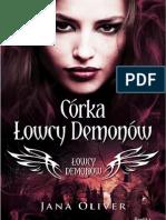 """Jana Oliver, """"Córka Łowcy Demonów"""", Wydawnictwo Replika 2012"""