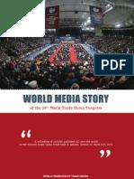 World Media Story of the 16th World Trade Union Congress, 2011