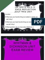 Whitman & Dickinson Unit Exam Review