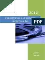 Conservation Des Archives Audiovisuelles