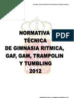 Normativa Técnica de GR, GAM, GAF, TRAMPOLIN Y TUMBLING 2012.