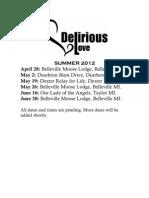 Delirious Love summer 2012 schedule