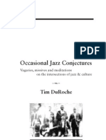 Occasional Jazz Conjectures