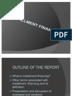 Installment Financing
