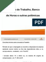 CURSO DE FÉRIAS - JANEIRO 2012 - JORNADA DE TRABALHO