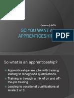 Yr 11 So You Want an Apprenticeship