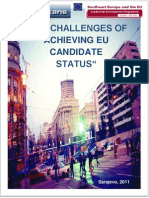 THE CHALLENGES OF ACHIEVING EU CANDIDATE STATUS