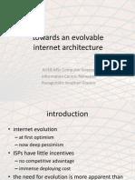 Towards an Evolvable Internet